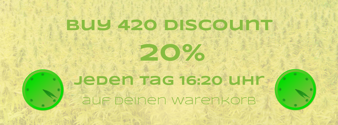 Buy 420 Discount 20% jeden Tag
